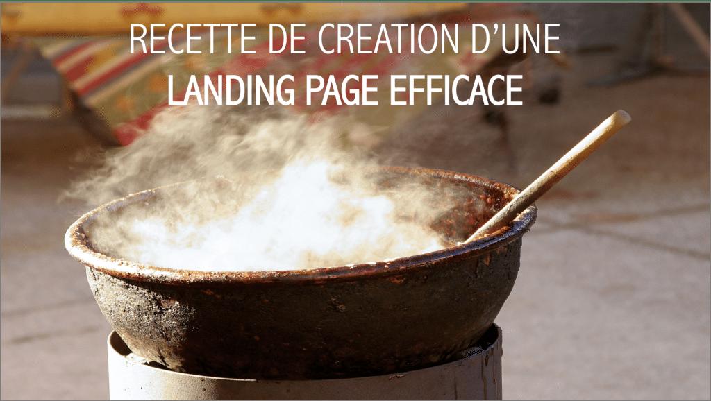 Conseils pour créer des landing pages efficaces, pour convertir tes prospects