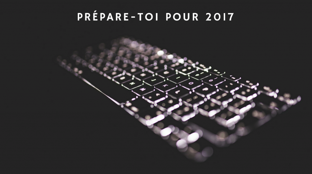 7 tendances marketing digital à ne pas manquer en 2017