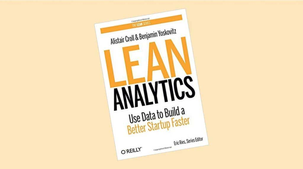Le livre Lean Analytics, must-read du marketeur