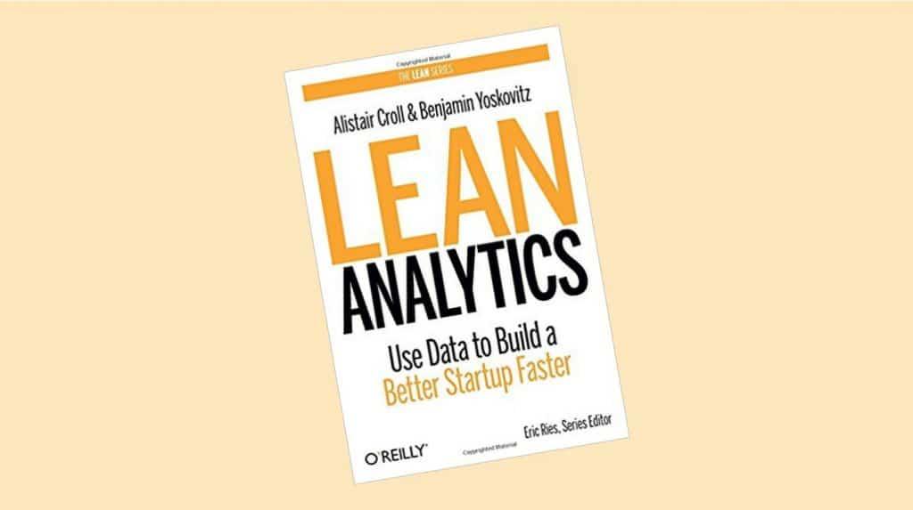 Le livre Lean Analytics, must-read du marketeur