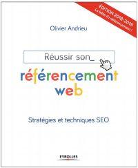 Réussir son référencement web - Olivier Andrieu - livre