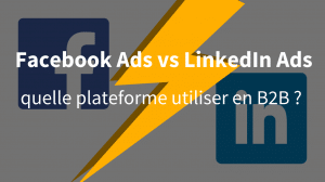 Facebook Ads vs LinkedIn Ads - La tech dans les etoiles