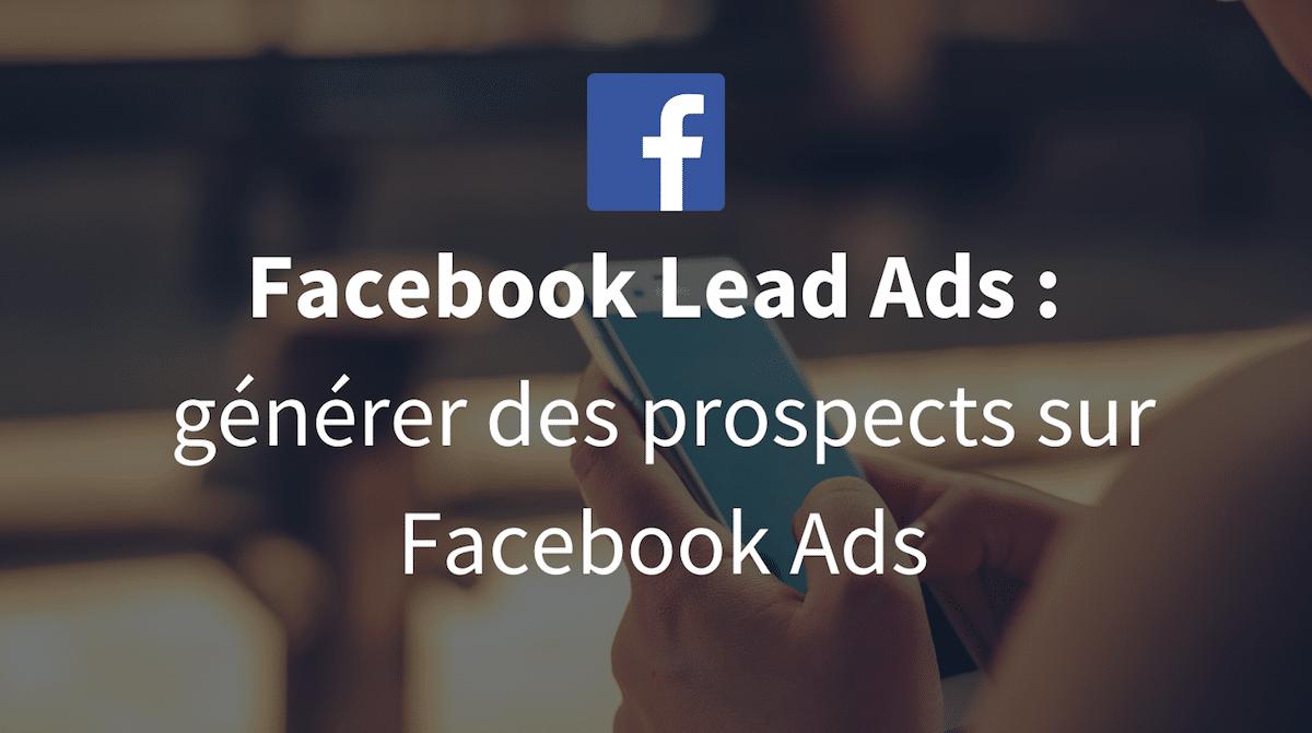 Facebook Lead Ads - La tech dans les etoiles